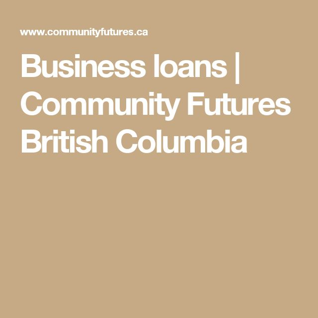 Business loans | Community Futures British Columbia