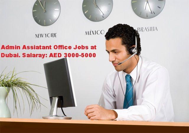 admin assistant jobs in dubai 2017, administration jobs in dubai salary, Administration jobs in Dubai, Office Admin Jobs in Dubai for Indians