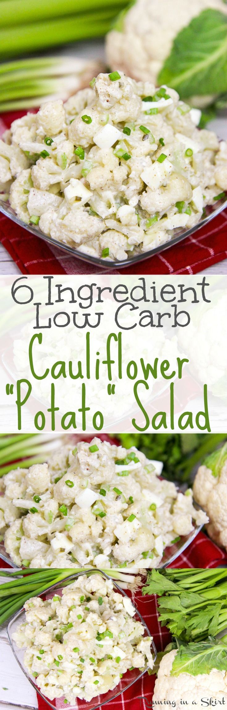 6 Ingredient Healthy Low Carb Cauliflower Potato Salad recipe! Also low calorie.. The best tasty, easy mock potato salad using greek yogurt (no mayo!)  A simple and nutritious twist on the classic comfort foods. / Running in a Skirt