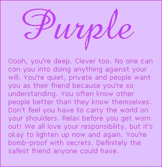 SO THIS IS WHAT MY FAVORITE COLOR MEANS ABOUT ME.. ...