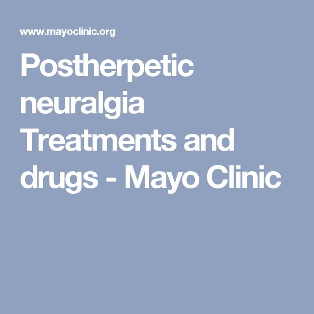 Postherpetic neuralgia Treatments and drugs - Mayo Clinic