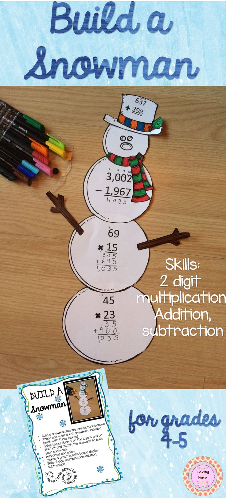 Fun Craftivity! Build a snowman and practice math skills: 2 digit multiplication, addition, and subtraction! Great for bulletin board displays.