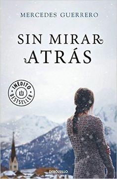 Sin mirar atrás (BEST SELLER): Amazon.es: MERCEDES GUERRERO: Libros .x.r.