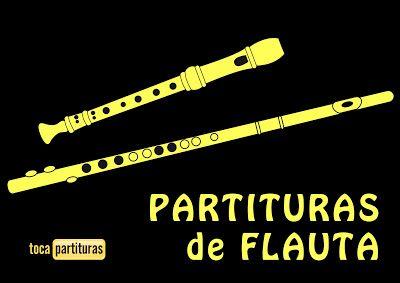 "Partituras de Flauta ""1000 Partituras Musicales de Flauta para tocar"" en Tocapartituras Flautas dulce, de pico y travesera (traversa)"