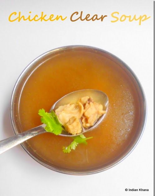 Indian Khana: Chicken Clear Soup | Oil Free Cooking