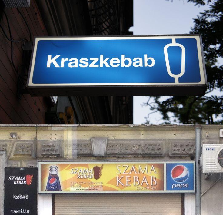 kraszewskiego - kraszkebab, szamarzewskiego- szamakebab. czekamy na kośćkebab na kościelnej i żurkebab na żurawiej :)