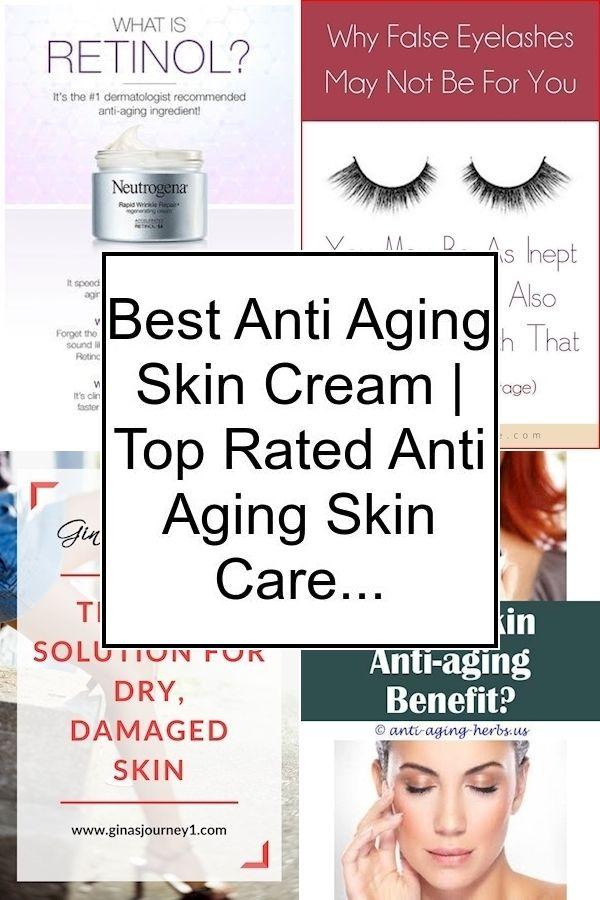 Best Anti Aging Skin Cream Top Rated Anti Aging Skin Care Products Who Has The Best Anti Aging Products In 2020 Skin Cream Anti Aging Anti Aging Cream Anti Aging