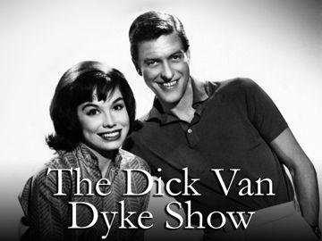 The Dick Van Dyke Show. Yeah.
