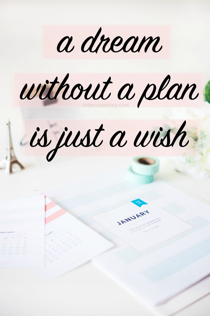 A dream without a plan is just a wish. My goals and New Year's Resolutions for 2017: http://rebeccakelsey.com/2017/01/dont-put-your-wishbone-where-your-backbone-ought-to-be-goals/
