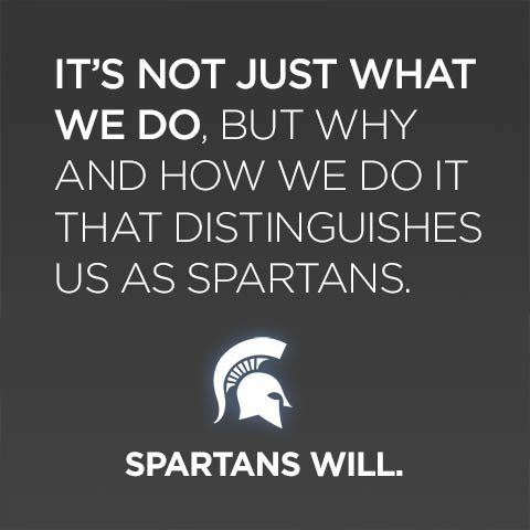 it's not just what we do but why and how we do it that distinguishes us as spartans