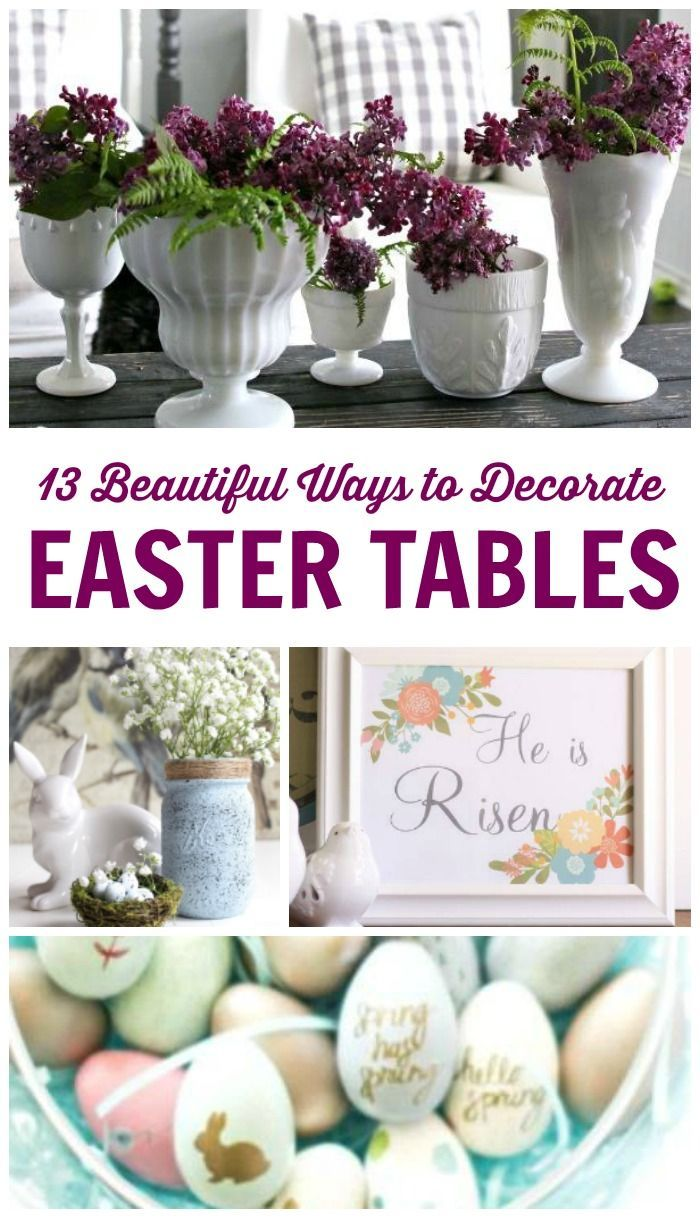 13 Beautiful Ways To Decorate Easter Tables Table Decor Hacks And Cheap Ideas For Easy Easter Decorations Diy Party Table Decorations Easter Table Decorations