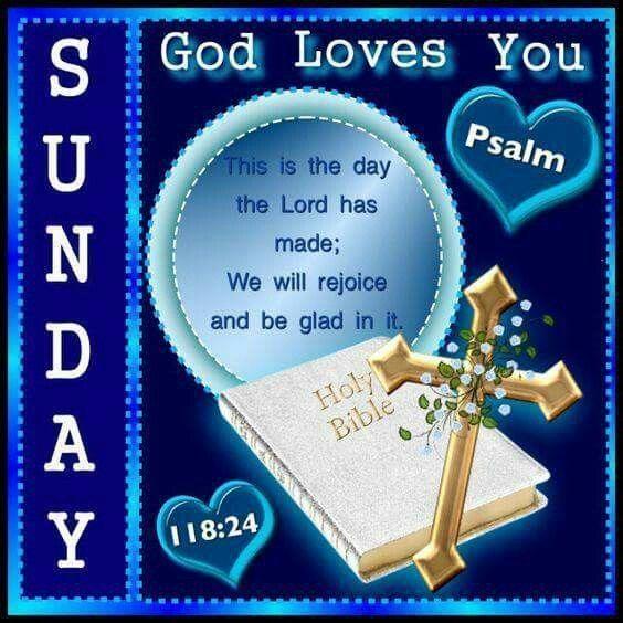 Sunday, God Loves You sunday sunday quotes sunday blessings sunday images