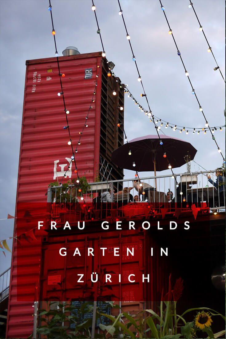 Why Frau Gerolds Garten In Zurich Is An Urban Oasis City Garden Outdoor Restaurant Urban Garden