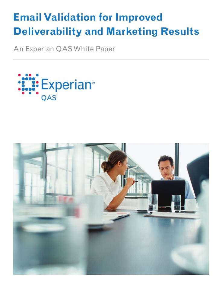 experian_ Email Validation for Improved  Deliverability and Marketing Results, posted by Scott Valentine via Slideshare