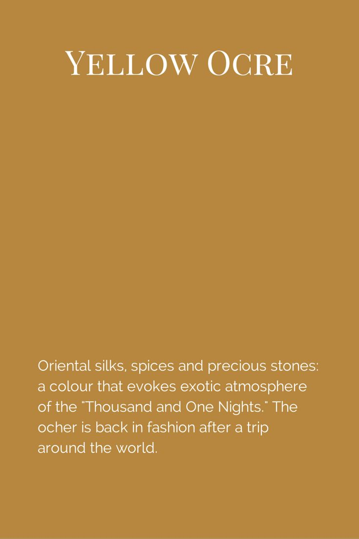 """Oriental silks, spices and precious stones: a colour that evokes exotic atmosphere of the """"Thousand and One Nights."""" The ocher is back in fashion after a trip around the world. www.fleurpaint.com #wallpaint"""