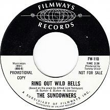 "THE SUNDOWNERS ""Ring Out Wild Bells"" b/w ""The Sun Goes Down"" 1967 Filmways. They RULE! The A side sounds like a mix of THE BYRDS & 1966 era WHO.. Really great..Fans of Powder will like this 45. Sundowners toured a lot with THE MONKEES & wrote some songs for them.. They were support on the famous Monkees/JIMI HENDRIX tour. Sundowners played with all of the big LA  but sadly they are another amazing obscure Psych Pop band. They got some reccognition after being comped on the ""Soft Sounds For…"