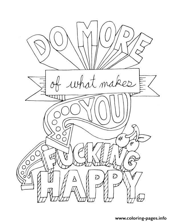 Print Quotes Word Do More Of What Makes You Happy Coloring Pages