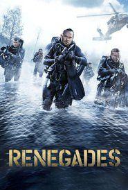 Renegades (2017) Watch Online Free