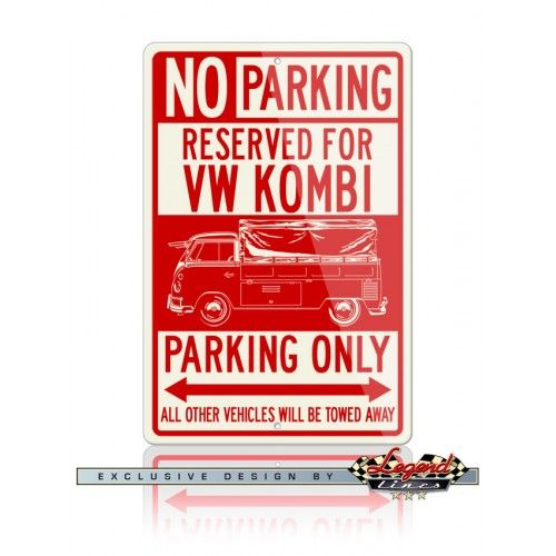 "Volkswagen Kombi Utility Pickup Covered Bed Reserved Parking Only Sign    Ideal for home, garage, office, workshop, den, bedroom, man cave, private roadway or anywhere you want a dedicated parking sign or  decoration.  Available in two sizes: 12"" X 18"" (305 X 457 mm) or 8"" X 12"" (203 X 305 mm)  Germany  German  Car  Vehicle  Automotive  Classic  Vintage  Muscle  Sport   Legend Lines Men  Father  Husband  Dad  Son  Grandpa  Friend  Driver  Collector    Racer  Mechanic  Gift  Christmas…"