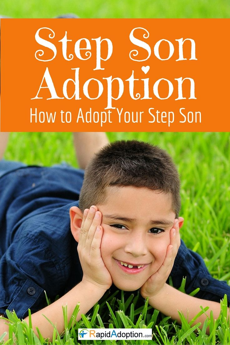 Do you want to adopt your step-son? Follow our simple and affordable ways to adopt your step son! Go to http://www.rapidadoption.com/ld/step_son_adoption.html?ims=asaxt2