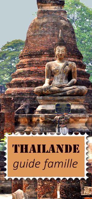 Voyage en Thaïlande en famille: information activités, visites, motels