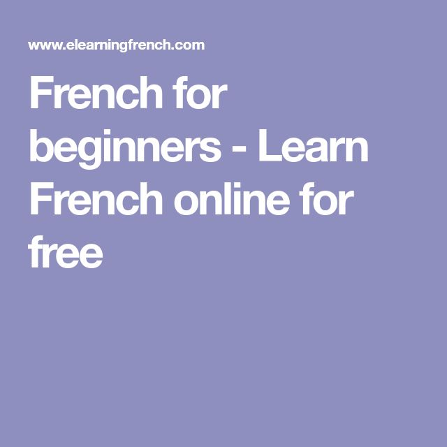 French for beginners - Learn French online for free