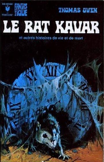 515 - 1975 OWEN Thomas Le rat Kavar et autres histoires de vie et de mort (1975)