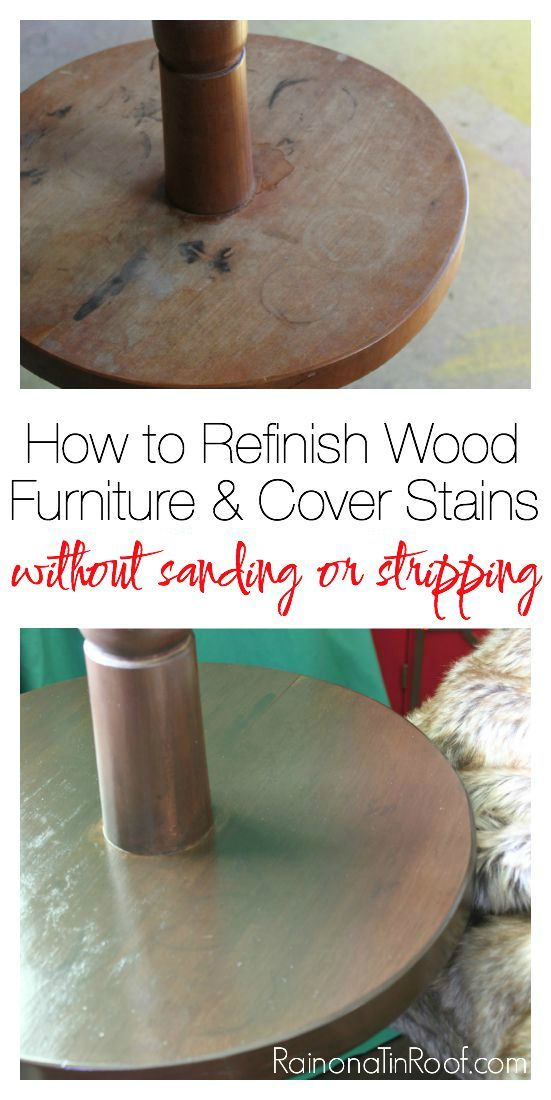 How to Refinish Wood Furniture and Cover Stains Without Sanding or Stripping. 25  unique Stripping wood furniture ideas on Pinterest   Restoring