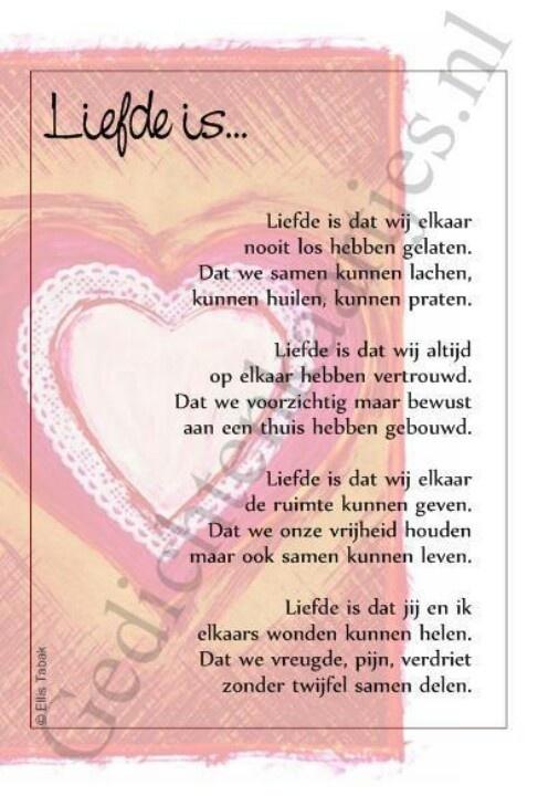 'Liefde is dat wij elkaar nooit los hebben gelaten.....'