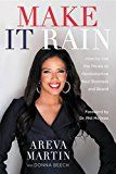 Make It Rain!: How to Use the Media to Revolutionize Your Business & Brand by Areva Martin (Author) Phil McGraw (Foreword) Donna Beech (Contributor) #Kindle US #NewRelease #SelfHelp #eBook #ad
