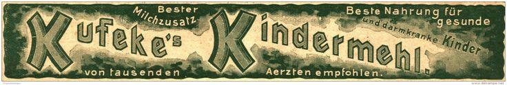 Original-Werbung/ Anzeige 1930 er Jahre - KUFEKE'S KINDERMEHL - ca. 170 x 30 mm