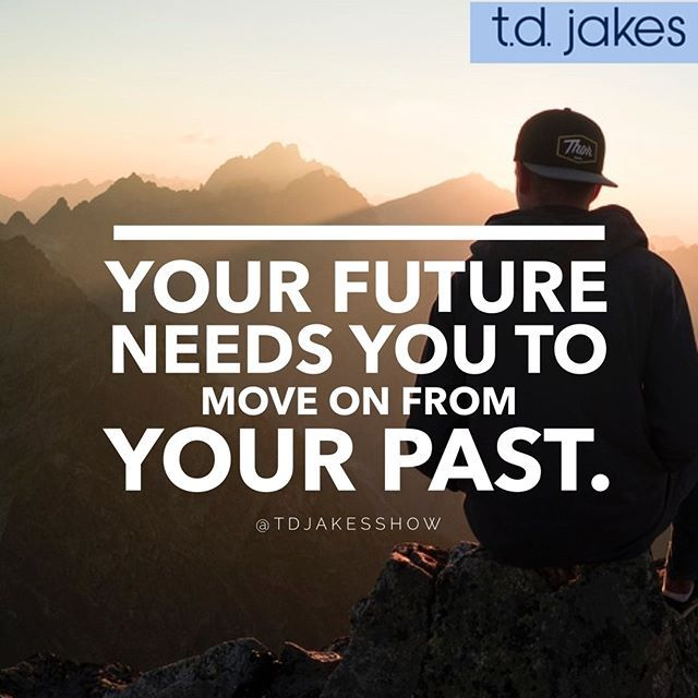 #MotivationMonday #TDJakesShow · Td Jakes QuotesDaily ReminderMove  ForwardPositive ThoughtsNatural HairstylesSpiritual AwakeningChristian LifeNatural  ...