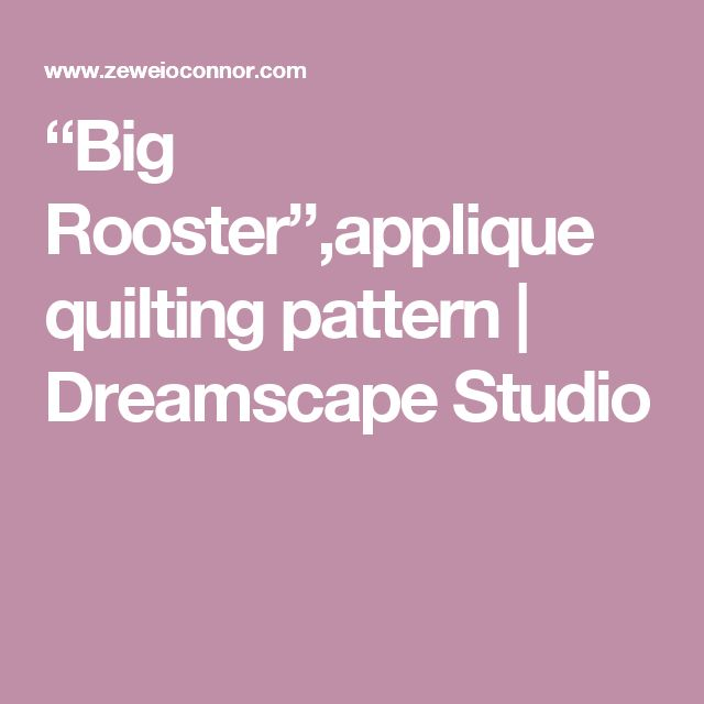 """Big Rooster"",applique quilting pattern 