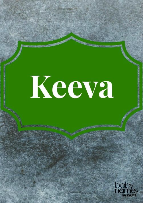 """Keeva: Heralding from the Irish gaelic name Caoimhe, this name means """"lovely, grace"""" and is a definite head-turner. While not in the top 1,000 names, it seems there are more baby girls named Keeva born each year. It's a rare Celtic gem with an energetic personality. Celtic Baby Names"""