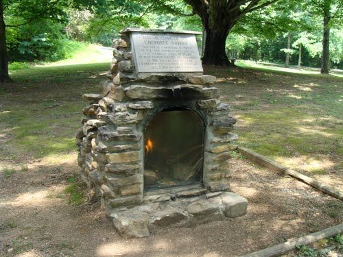 The Eternal Flame of the Cherokee Nation. This fire is a memorial of those people who suffered and died on the infamous 'Trail of Tears'. It also commemorates the reuniting of the Eastern and Western Cherokee Nation. This is located in Cleveland, Tennessee.