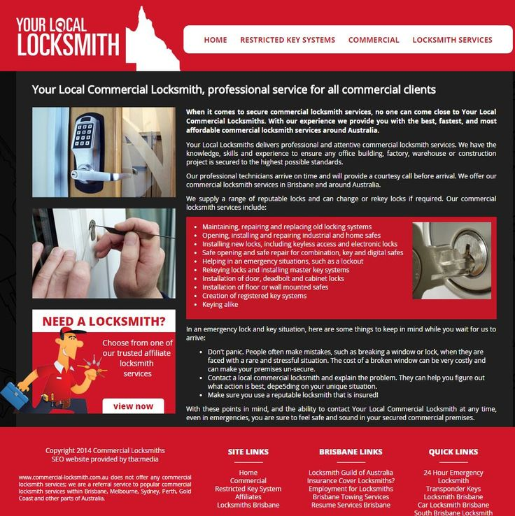 Need a commercial locksmith? See http://commercial-locksmith.com.au/  - for GREAT SERVICE and expert advice, you can call us on 1300 005 575. You'll get the best locksmiths in Brisbane
