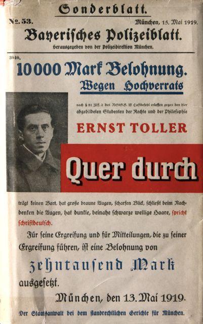 Ernst Toller, Quer durch