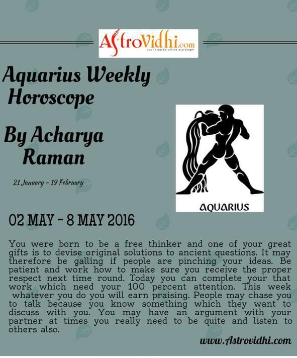 Check your Aquarius Weekly Horoscope (02/05/2016-08/05/2016). Read your weekly horoscope online Hindi/English at AstroVidhi.com. #Aquarius #Weekly_Horoscope