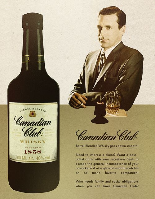 Canadian Club and Don Draper, two of my favourite things
