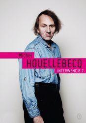 Interwencje 2-Houellebecq Michel