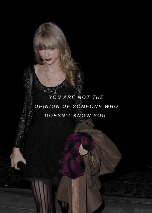 You are not opinion of someone who doesn't know you | clean | taylor swift