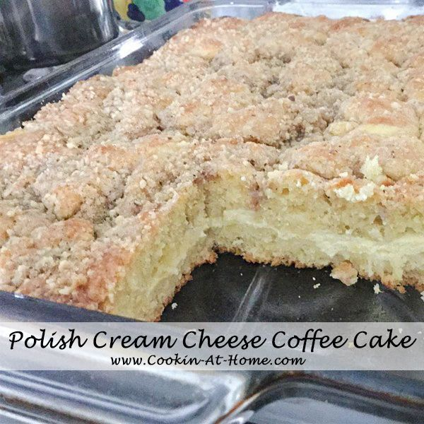 Polish Cream Cheese Coffee Cake - Cooking at Home