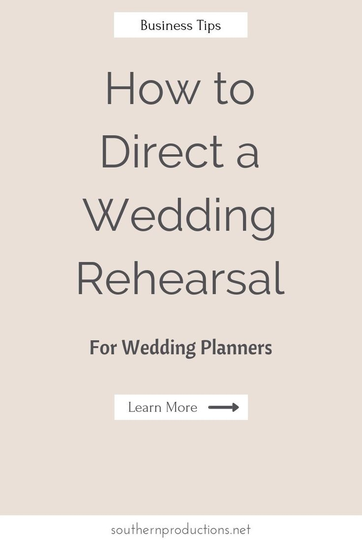 How to Direct a Wedding Rehearsal for Wedding Planners