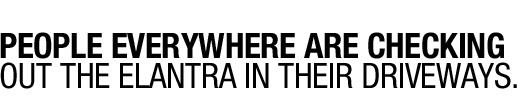 2013 Elantra | Driveway Decision Maker | Hyundai