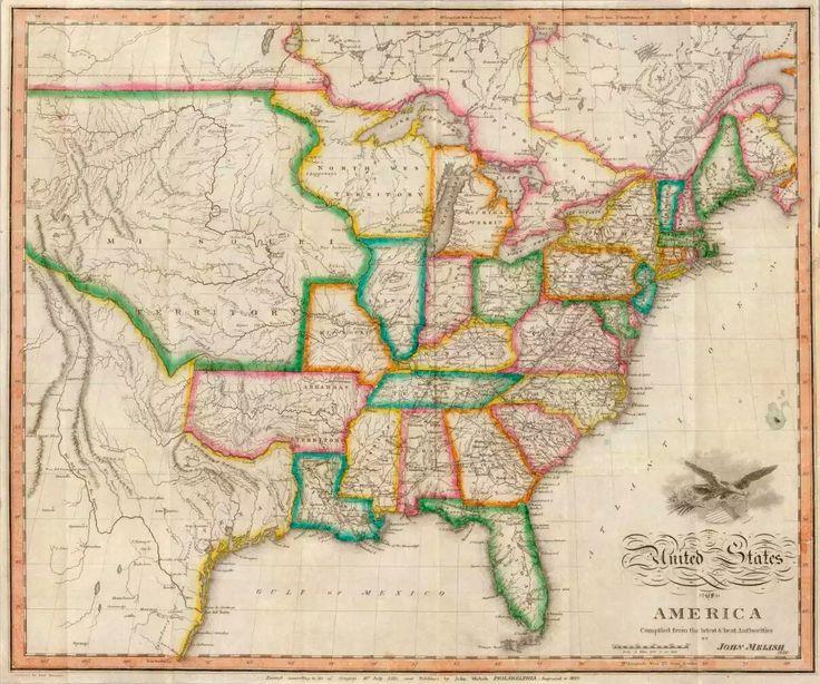 Os Estados Unidos em mapa de 1822, de John Melish. O medo da Inglaterra era que as partes em guerra buscassem apoio da jovem república americana em troca de vantagens comerciais. Domínio público, David Rumsey Historical Map Collection