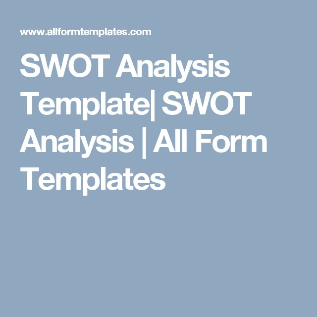 SWOT Analysis Template SWOT Analysis All Form Templates Swot - analysis template
