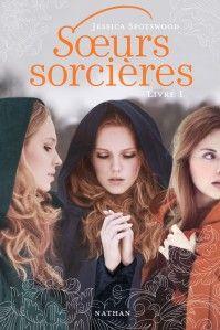 À lire...Soeurs sorcières de Jessica Spotswood
