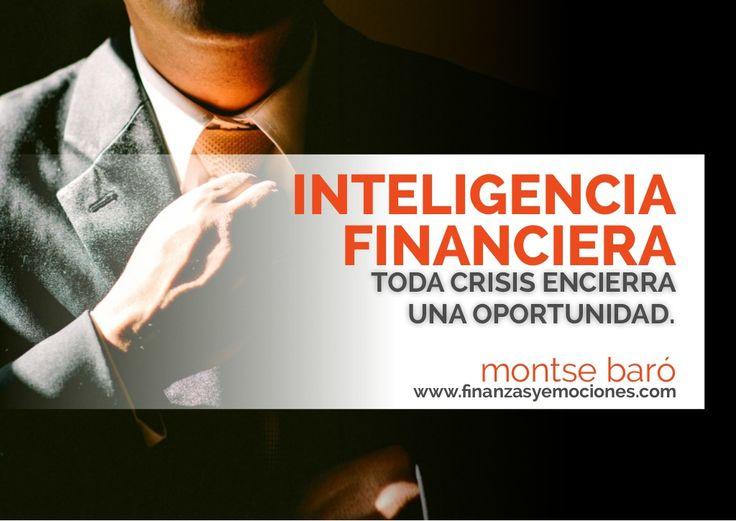 Curso de Inteligencia Financiera: toda crisis encierra una oportunidad.