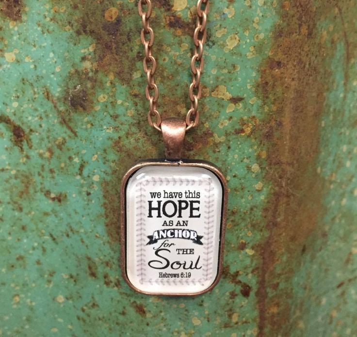 We have this Hope as an Anchor for the Soul Necklace Hebrews 6:19