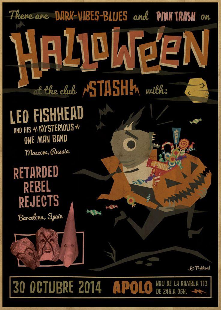 Leo Fishhead Оne Man Band Gig Poster Blues Trash Garage Psychobilly  Retarded Rebel Rejects Halloween Stash Apollo Barcelona Spain